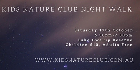 Kids Nature Club Night Walk - 17th October tickets