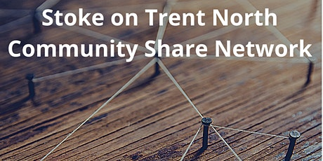Stoke-on-Trent North Community Share Network tickets