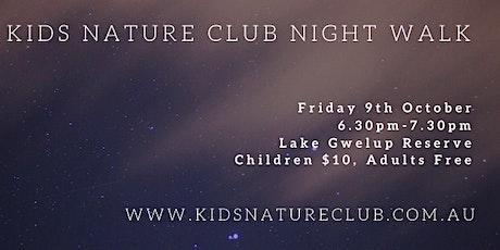 Kids Nature Club Night Walk - 9th October tickets