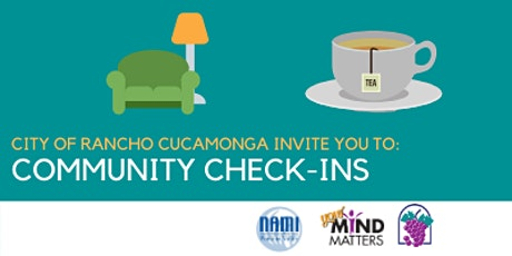 Rancho Cucamonga Virtual Community Check-ins tickets
