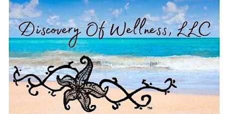 Discovery of Wellness, A Healing Retreat For  Women tickets