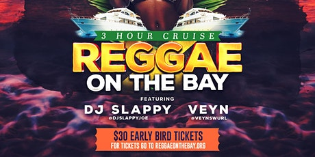 Reggae On the Bay Boat Party tickets