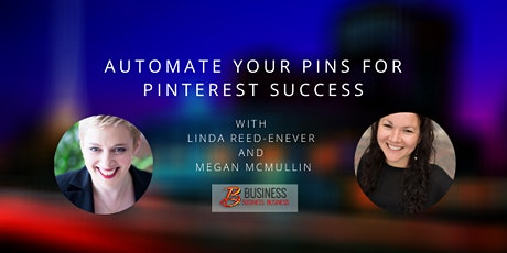 Skills Webinar: Automate Your Pins for Pinterest Success tickets