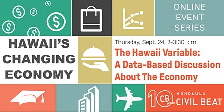 Hawaii's Changing Economy - A Data-Based Discussion About The Economy tickets