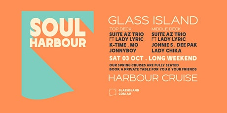 Glass Island - Soul Harbour - Long Weekend Cruise - Sat 3rd October tickets