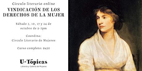 """Círculo literario online: """"Vindicación de los derechos de la mujer"""" boletos"""