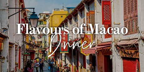 Flavours of Macao Dinner tickets