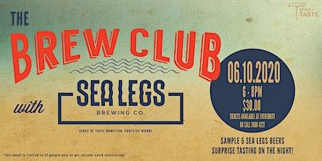 The Brew Club - Sea Legs Brewing Co. tickets