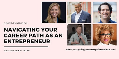 Navigating Your Career Path as an Entrepreneur: A panel discussion tickets
