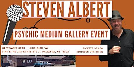 Steven Albert: Psychic Medium Gallery Event  9/30 Finn's Inn tickets