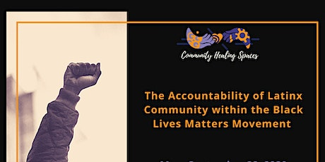 CHS: The Accountability of Latinx Community within Black Lives Matters tickets
