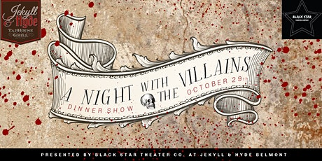 A Night with the Villains Dinner Show tickets