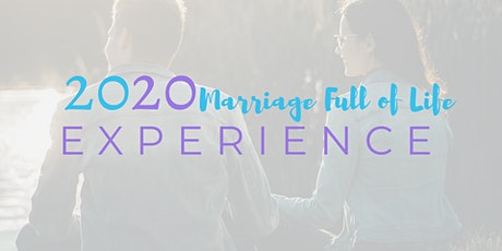 Marriage Full of Life Experience tickets