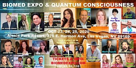 Virtual Live Streaming, BIOMED EXPO & QUANTUM CONSCIOUSNESS tickets