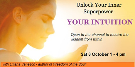Unlock your Inner Superpower – Your Intuition tickets