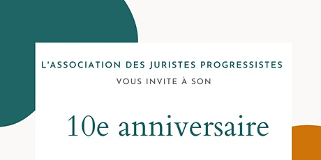 10ème Anniversaire de l'Association des juristes progressistes tickets