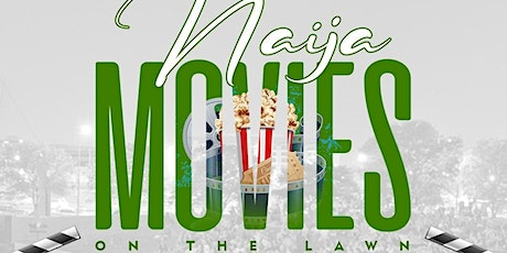 Omo Africa & NCRNC Present: Naija Movies on the Lawn tickets