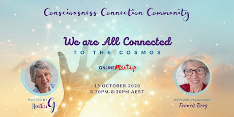 We are All Connected to the Cosmos tickets