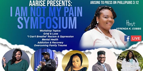 AARISE: I AM NOT MY PAIN  ONLINE SYMPOSIUM 2020 tickets