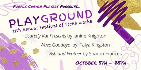 12th Annual PLAYground Festival of Fresh Works! tickets