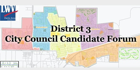 LWVDA & DMA Present City Council DISTRICT 3 Candidate Forum tickets