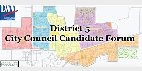 LWVDA & DMA Present City Council DISTRICT 5 Candidate Forum tickets