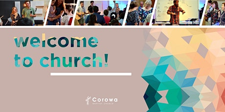 Corowa Baptist Church Sunday Gatherings tickets