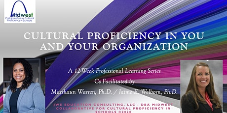 Cultural Proficiency in YOU and Your Organization (Virutal) tickets