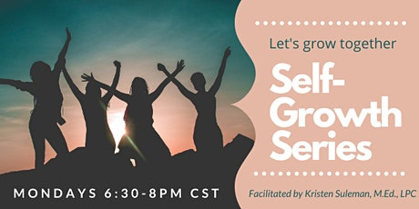 Self-Growth Series: What Does Self-Care Actually Mean? tickets
