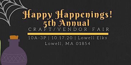Happy Happenings 5th Annual Craft/Vendor Fair tickets