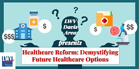 Healthcare Reform: Demystifying Future Healthcare Options tickets
