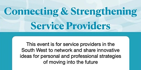 Connecting & Strengthening Service Providers in the South West tickets