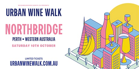 Urban Wine Walk Northbridge (Weekend 2) tickets