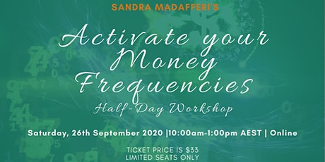 Activate your Money Frequencies 1/2 Day Workshop tickets
