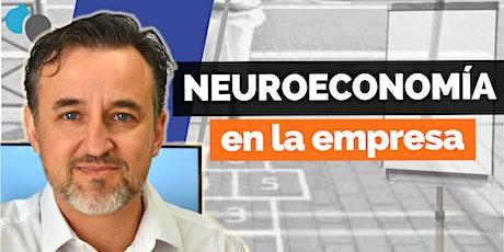 Aplicar la Neuroeconomía en las organizaciones | Webinar boletos