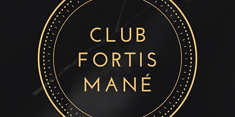 Club Fortis Mané tickets