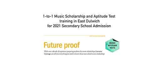 Music Aptitude Test & Scholarship Tutoring In-Person in East Dulwich tickets