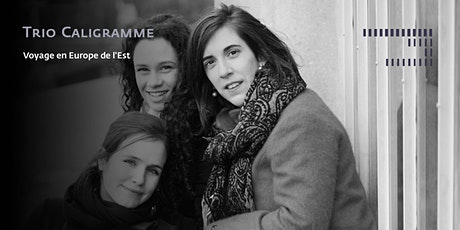 Trio Caligramme billets
