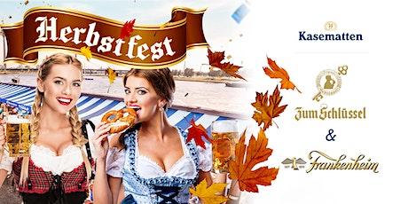 Herbstfest an den Kasematten  19:00 Uhr - 01.00 Uhr tickets