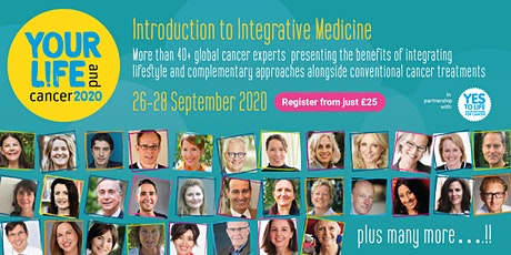 Lifestyle, Complementary & Holistic Cancer Event (Online) - Part 1 tickets