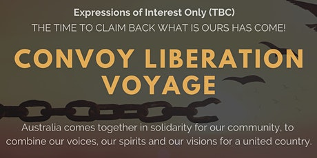 Convoy Liberation Voyage - Vehicle Convoy of Unity(expressions of interest) tickets