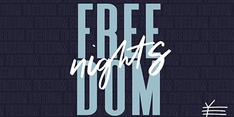 Echo Freedom Nights tickets