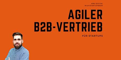 Online-Workshop: Agiler B2B-Vertrieb für Startups Tickets