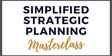 Simplified Strategic Planning Masterclass tickets