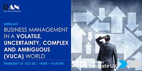 Business in a Volatile, Uncertainty, Complex and Ambiguous (VUCA) World tickets