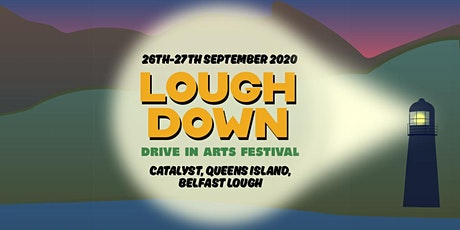 Lough Down Festival:Aisle Be Back Theatre Showcase tickets