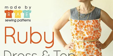 Ruby Top / Dress (Made by Rae pattern) tickets