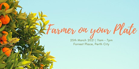 Farmer On Your Plate tickets