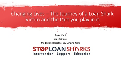 Changing Lives - Journey of a loan shark victim and the Part YOU play in it tickets