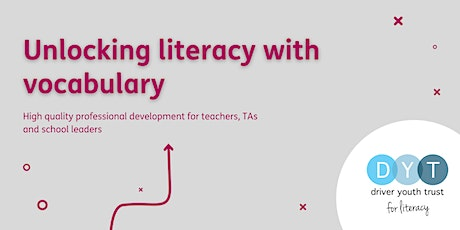Unlocking literacy with vocabulary - Full day workshop tickets